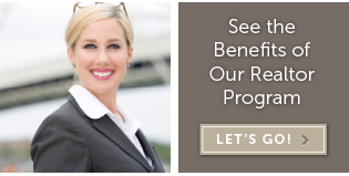 See the Benefits of Our Realtor Program Let's go »
